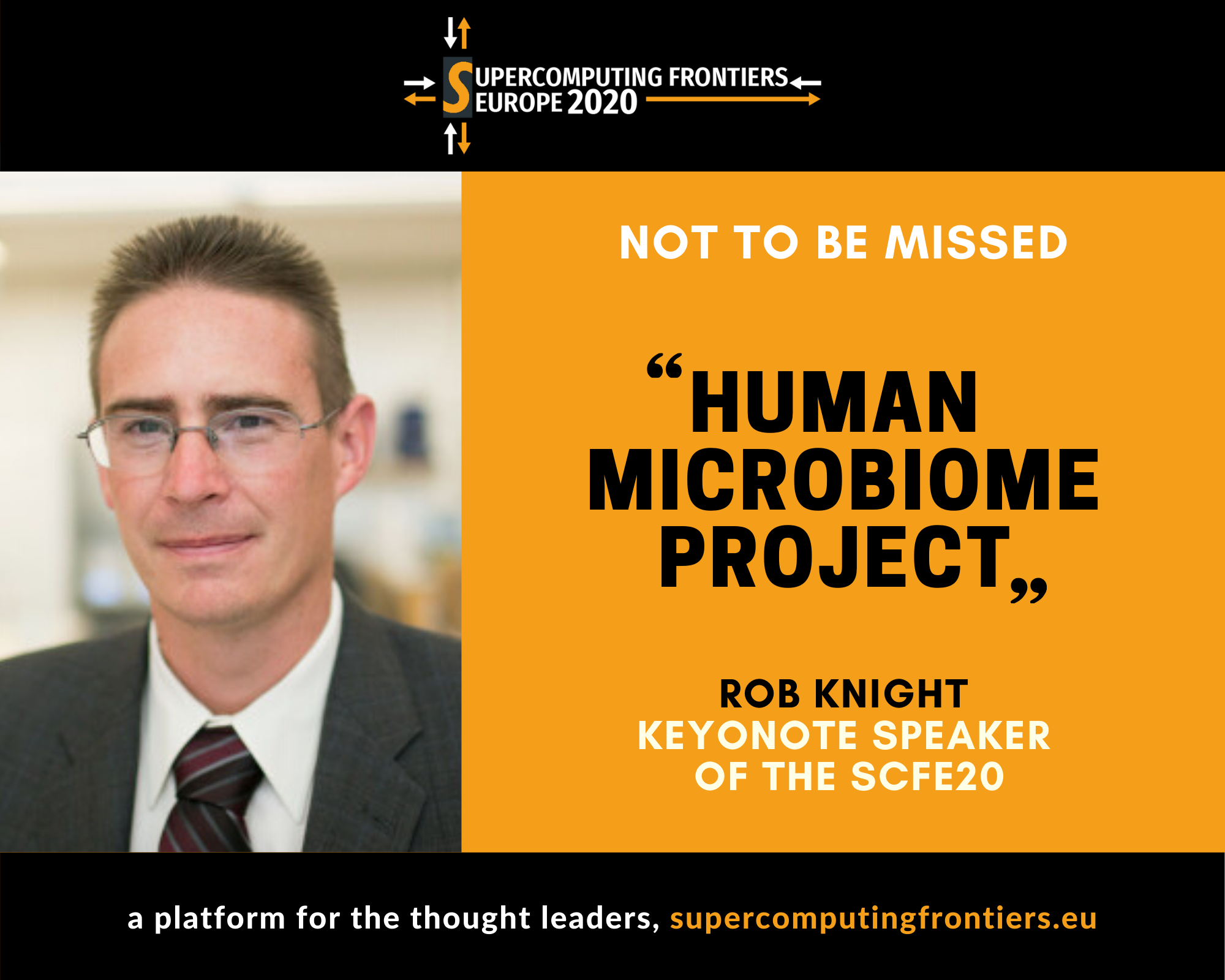 "HUMAN MICROBIOME PROJECT: Big Challenges, Big Data, Big Compute"" BY ROB KNIGHT, UC SAN DIEGO at SCFE20"