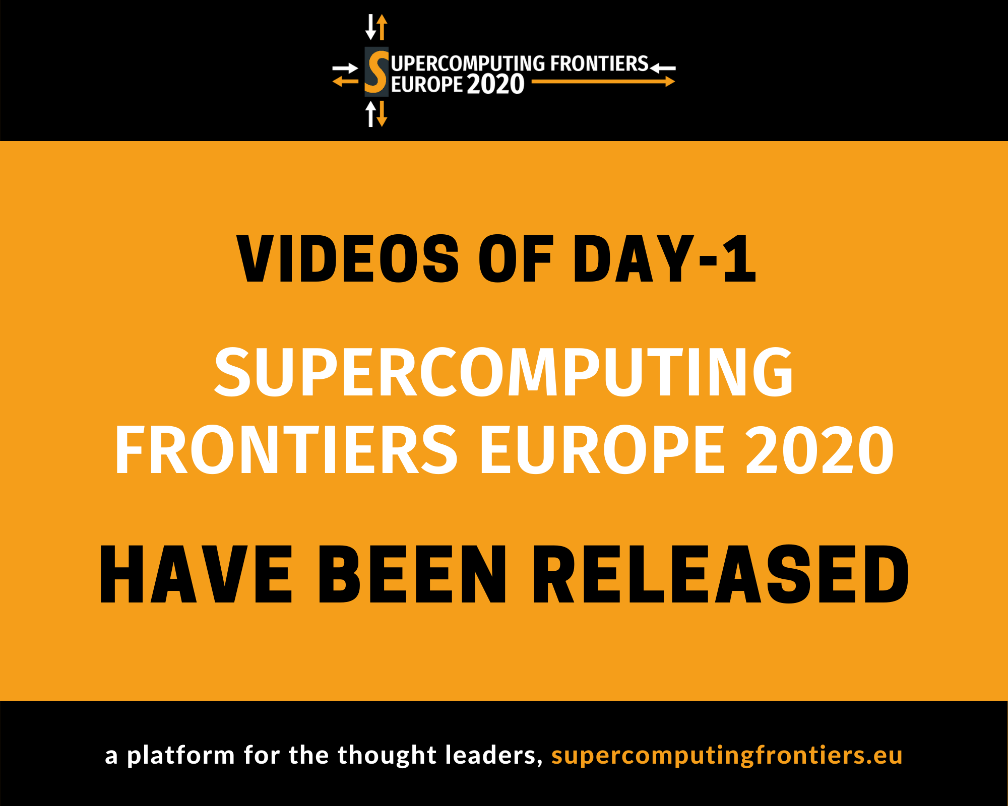 Videos of Supercomputing Frontiers Europe 2020: Day-1 have been released