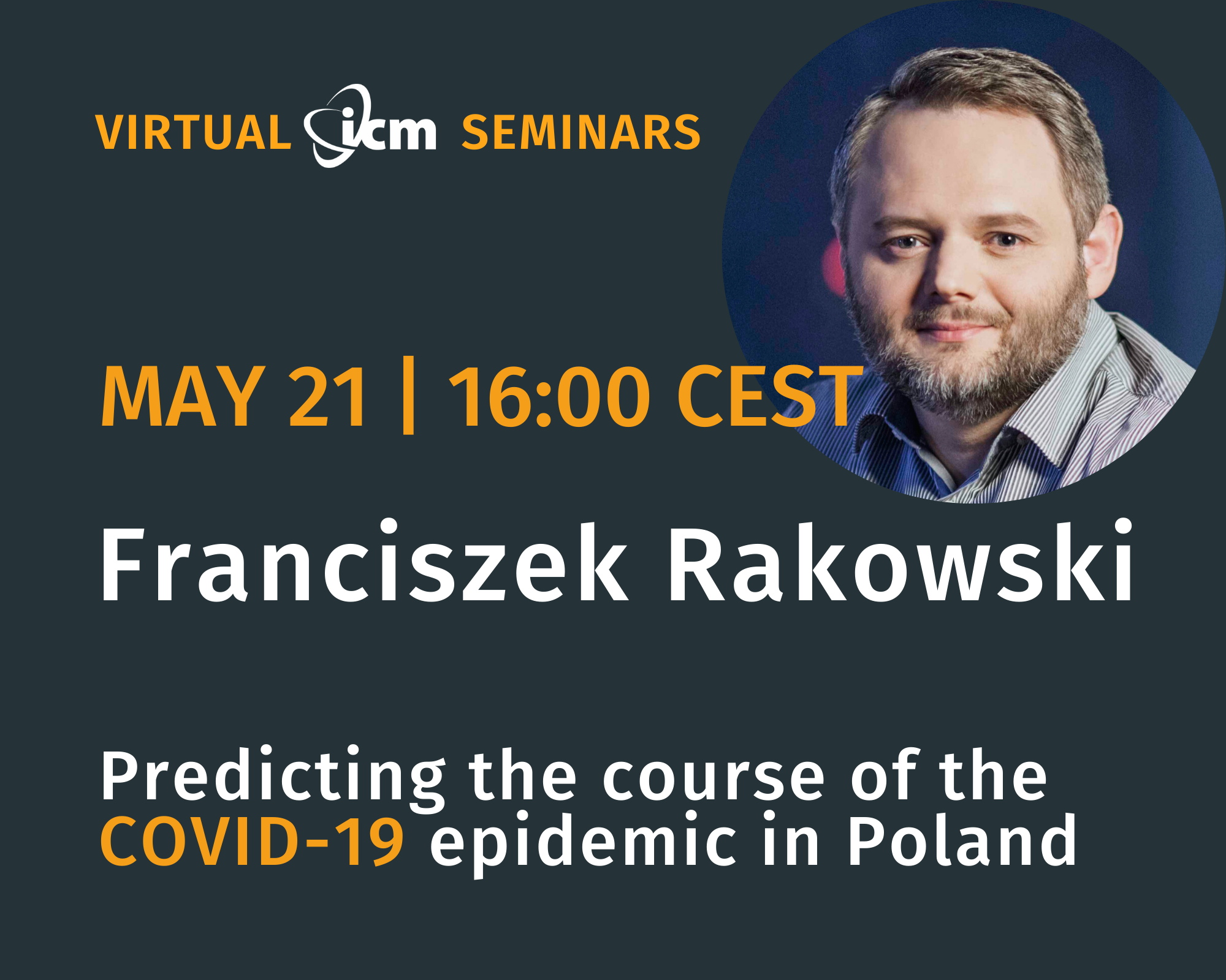 SCFE20 Virtual ICM Seminar Predicting the course of the COVID-19 epidemic in Poland May 21 2020